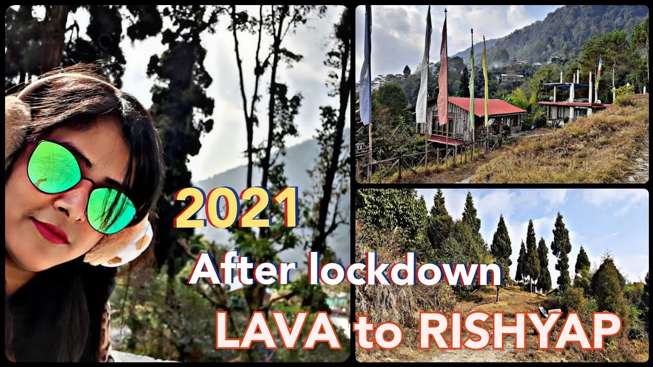 FROM LAVA TO RISHYAP (AFTER LOCKDOWN) FULL TOUR GUIDE PLAN |HOMESTAY |FOOD |MOUNTAIN VIEW |CAR FARE