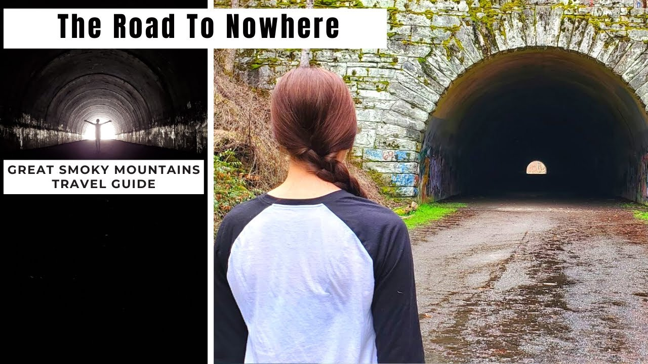 The Road To Nowhere   Great Smoky Mountains Travel Guide   Abandoned Tunnel