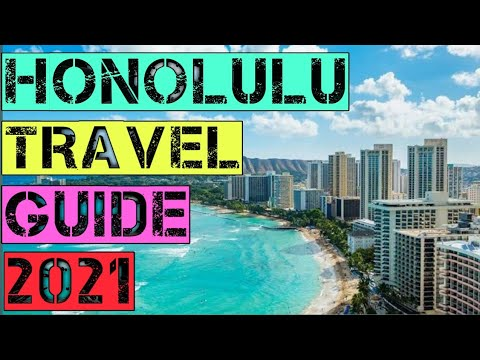 Honolulu Travel Guide 2021 - Best Places to Visit in Honolulu Hawaii United States in 2021