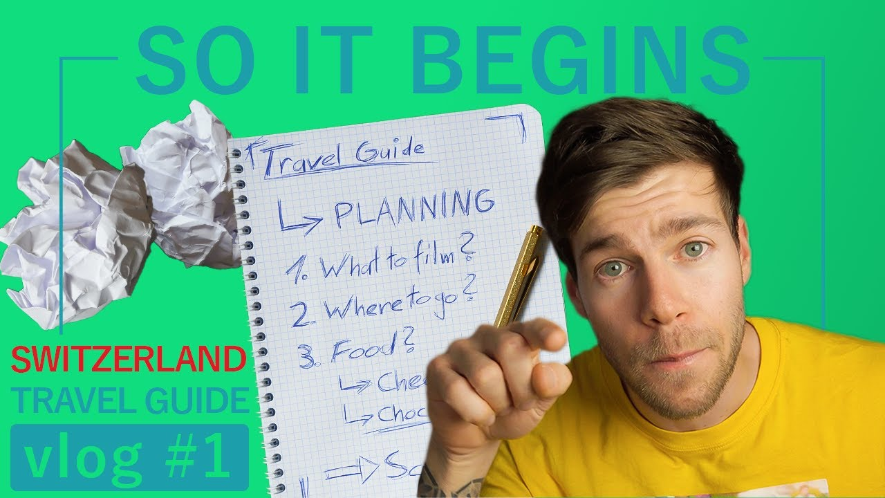 How I Prepare a TRAVEL GUIDE - Vlog #1 Of My Switzerland Travel Guide Series