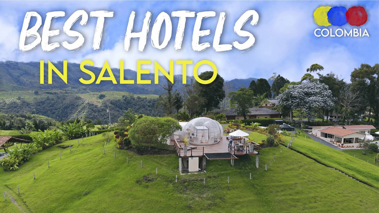 The 12 BEST HOTELS in Salento Colombia – Colombian Travel Guide
