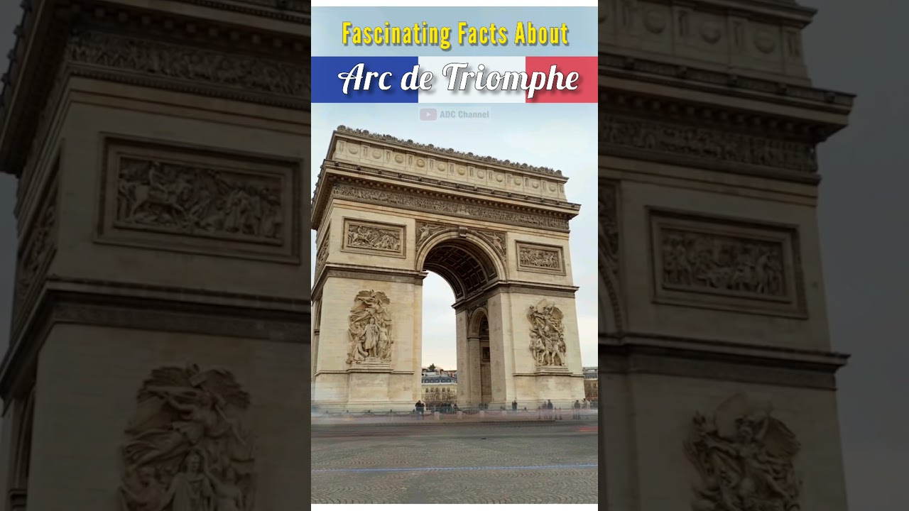 Fascinating Facts About Arc de Triomphe #shorts #travel #travelguide  #vacation #visit #france