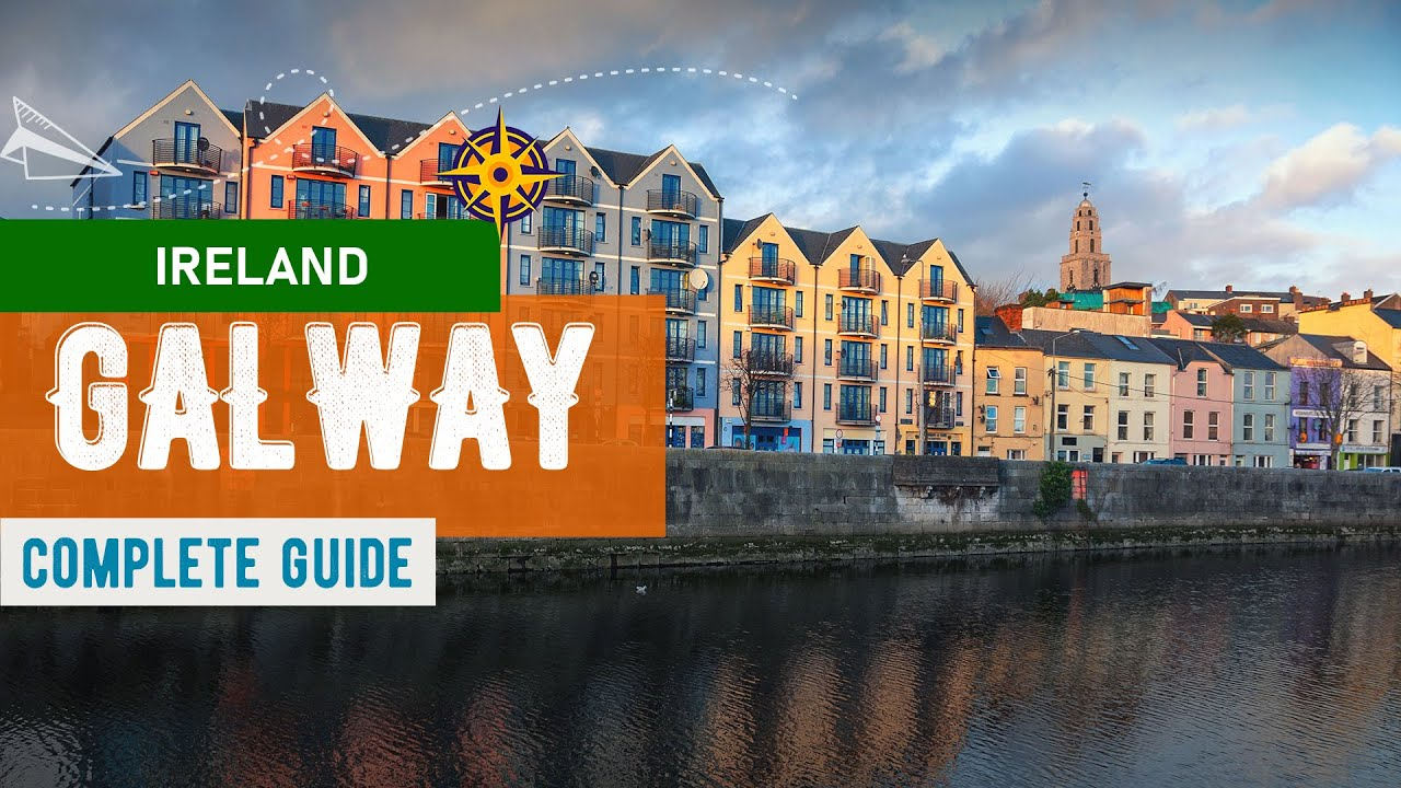 Ireland   Galway City - Travel Guide