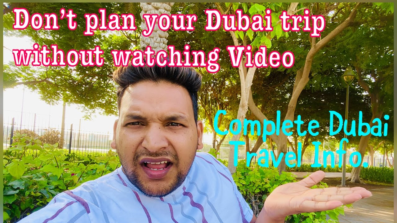 Dubai full travel guide info||Full information of travel UAE and attractions places for visit