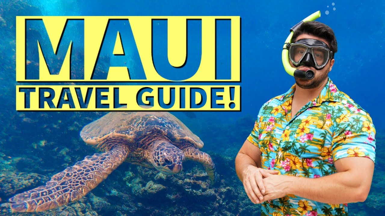 Maui Travel Guide - Top 5 Places to Sightsee