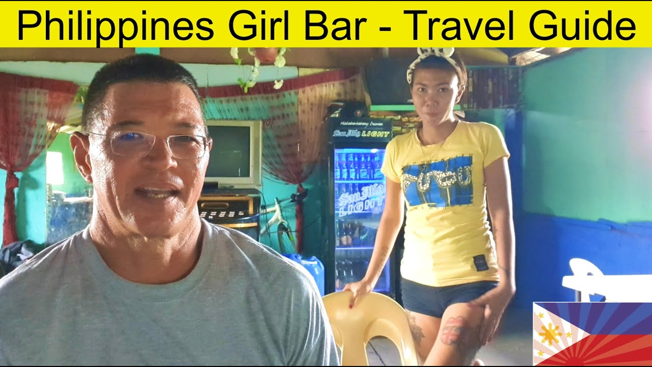 Philippines Girl Bar - Travel Guide