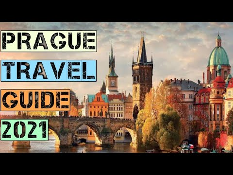 Prague Travel Guide 2021 - Best Places to Visit in Prague Czech Republic in 2021