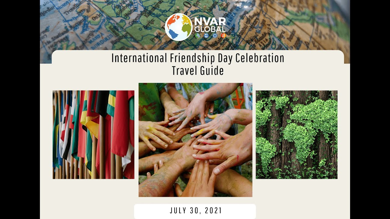 The International Friendship Day Travel Guide