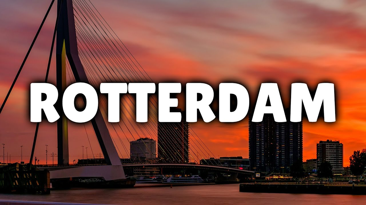 Things To Do In Rotterdam, Netherlands - Travel Guide & Places To Visit