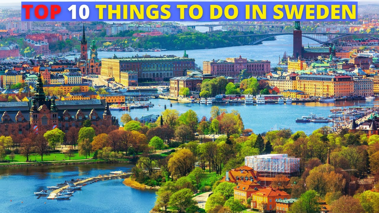 Top 10 Best Places To Visit In Sweden Travel Tips Guide